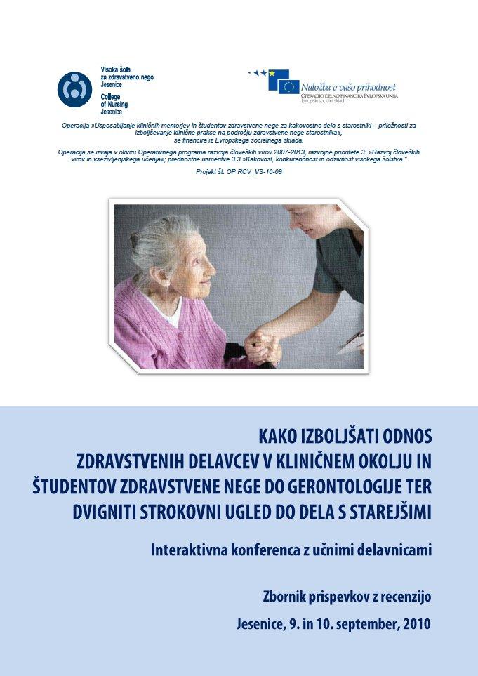Naslovnica_Kako_izboljsati_odnos_zdravstvnih_delavcev_v_klinicnem_okolju_in_studentov_zdravstvene_nege_do_gerontologije.jpg