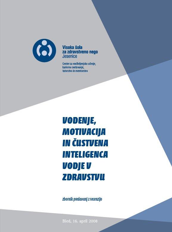 Naslovnica_Vodenje_motivacija_in_custvena_inteligenca_vodje_v_zdravstvu.jpg